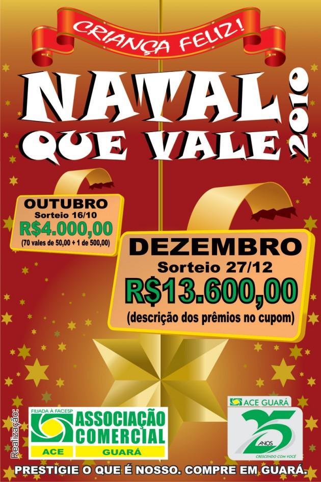 PROMOÇÃO CRIANÇA FELIZ e NATAL QUE VALE 2010 – é o comércio de Guará distribuindo prêmios